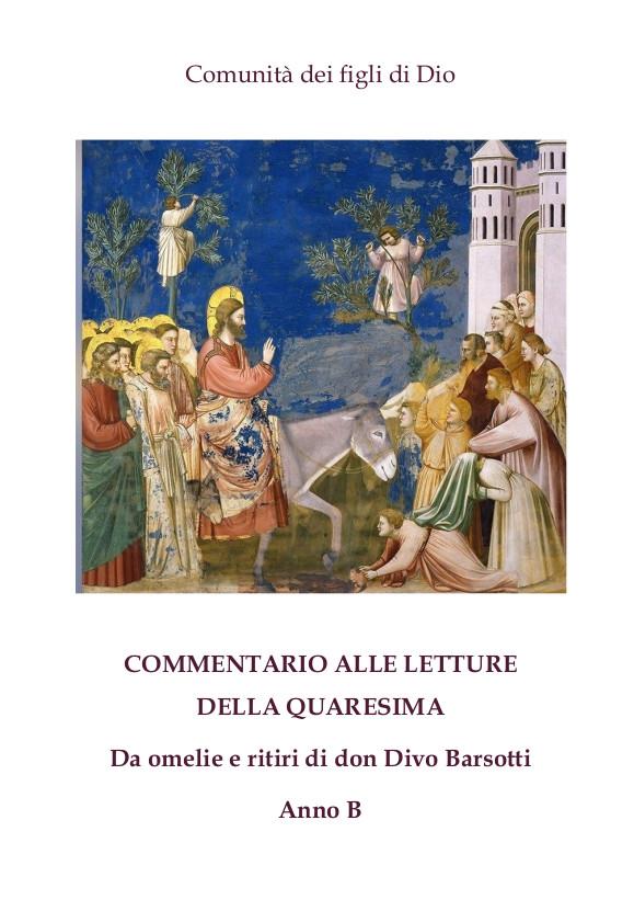 Commentari Tempo di Quaresima e Tempo di Pasqua - Anno B